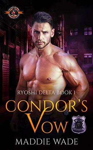 Condor's Vow (Police and Fire: Operation Alpha) (Ryoshi Delta Book 1)