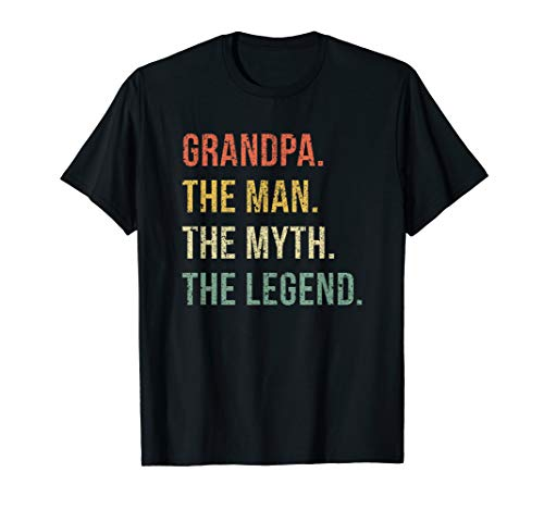 Grandpa The Man The Myth The Legend T Shirt for Grandfathers