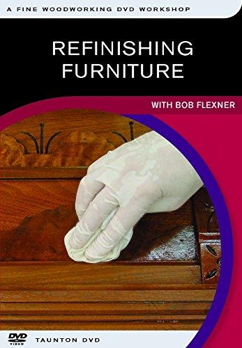 Refinishing Furniture: with Bob Flexner