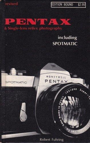 Pentax Single Lens Reflex Photography Including Spotmatic