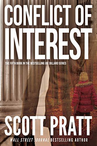 Conflict of Interest: A Suspense Thriller (Joe Dillard Series Book 5)