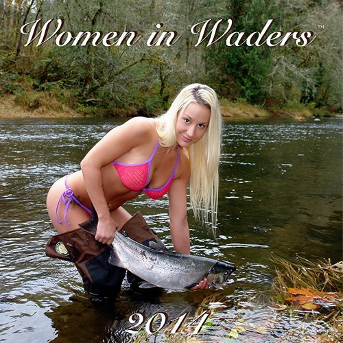 2014 Women in Waders Wall Calendar with Bonus Poster
